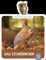 Mein kleines Tier-Lexikon - Das Eichhörnchen