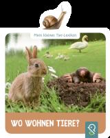 Mein kleines Tier-Lexikon - Wo wohnen Tiere?