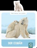 Mein kleines Tier-Lexikon: Der Eisbär